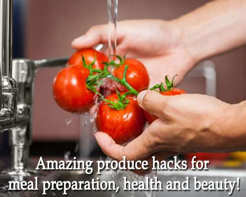 Amazing produce hacks for health – and beauty!